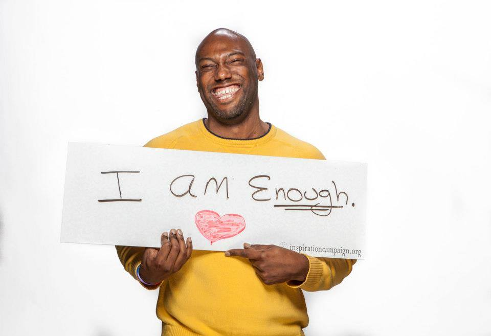 """I AM ENOUGH"" IS A RADICAL BELIEF"