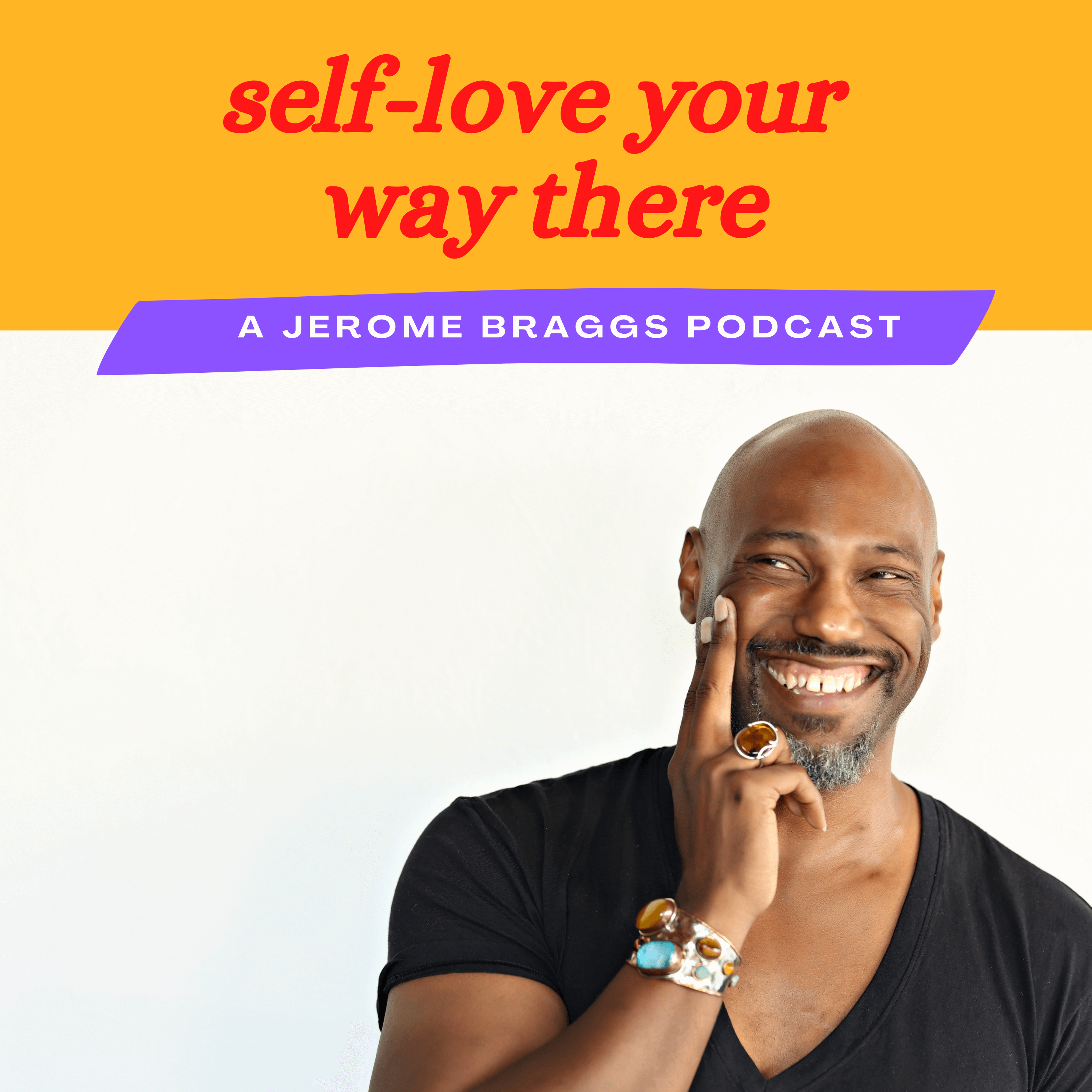 Self-love Your Way There Podcast Cover